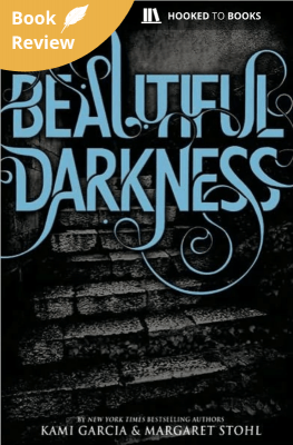 Review: Beautiful Darkness