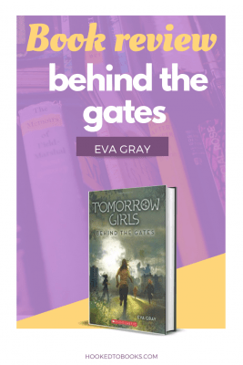 Book Review of Behind The Gates by Eva Gray
