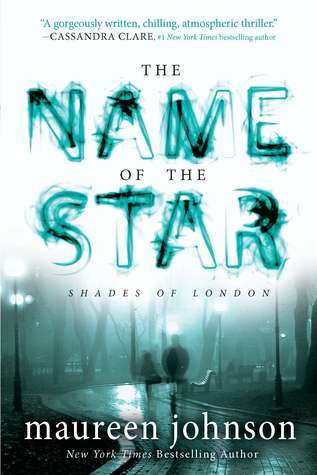 The Name of the Star Maureen Johnson