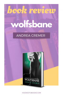 Book Review of Wolfsbane by Andrea Cremer