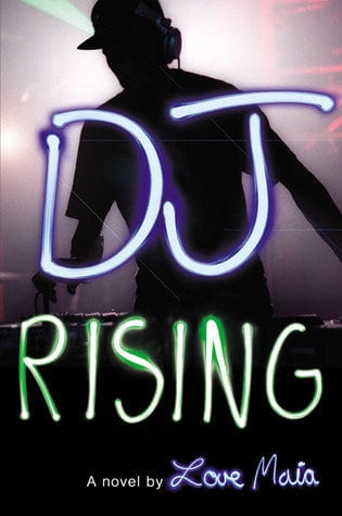 Book Review: DJ Rising by Love Maia