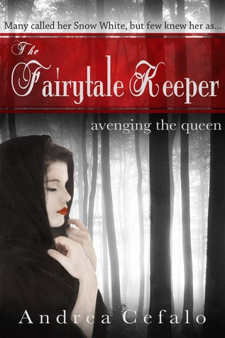Book Review: The Fairytale Keeper: Avenging the Queen