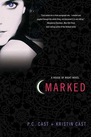 Marked (House of Night #1) by P.C. Cast and Kristin Cast