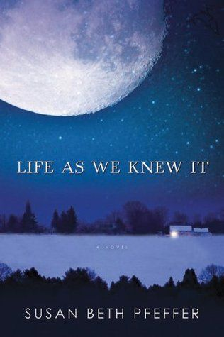 Review: Life As We Knew It (Last Survivors #1) by Susan Beth Pfeffer