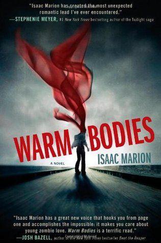 Warm Bodies Isaac Marion