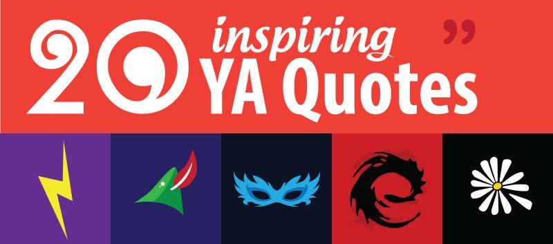 20 Inspirational YA Book Quotes Summary