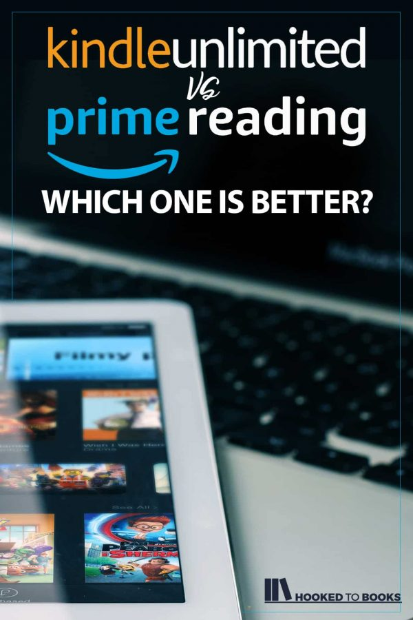 Kindle Unlimited Vs Prime Reading: Which Is Better? | Hooked to Books