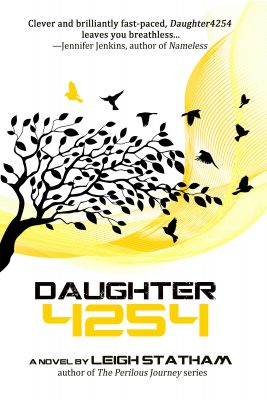 Book Review – Daughter 4254 by Leigh Statham – Guest Post & Giveaway