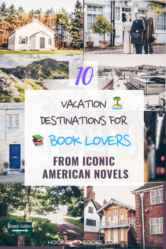 10 Vacation Destinations For Book Lovers From Iconic American Novels | Hooked To Books