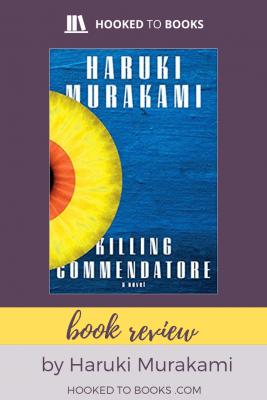 Book Review - Killing Commendatore By Haruki Murakami