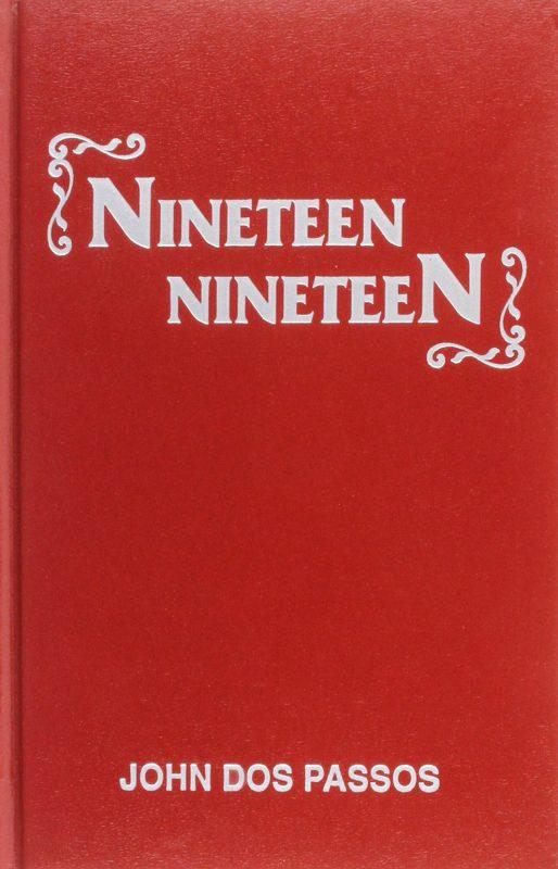 Nineteen Nineteen by John Dos Passos