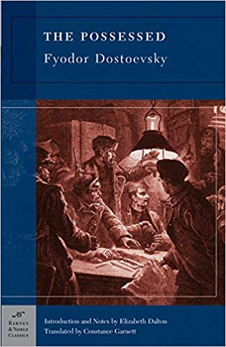 The Possessed by Fyodor Dostoevsky