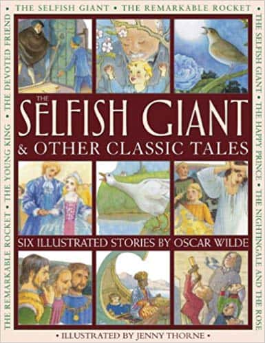 The Selfish Giant and Other Classic Tales by Oscar Wilde