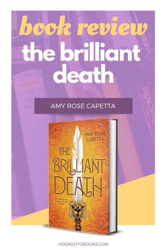 The Brilliant Death by Amy Rose Capetta