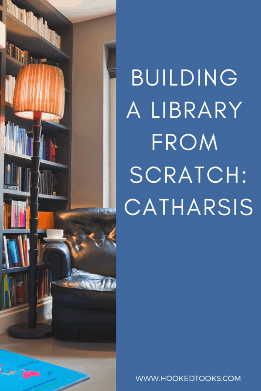 Building A Library From Scratch: Catharsis