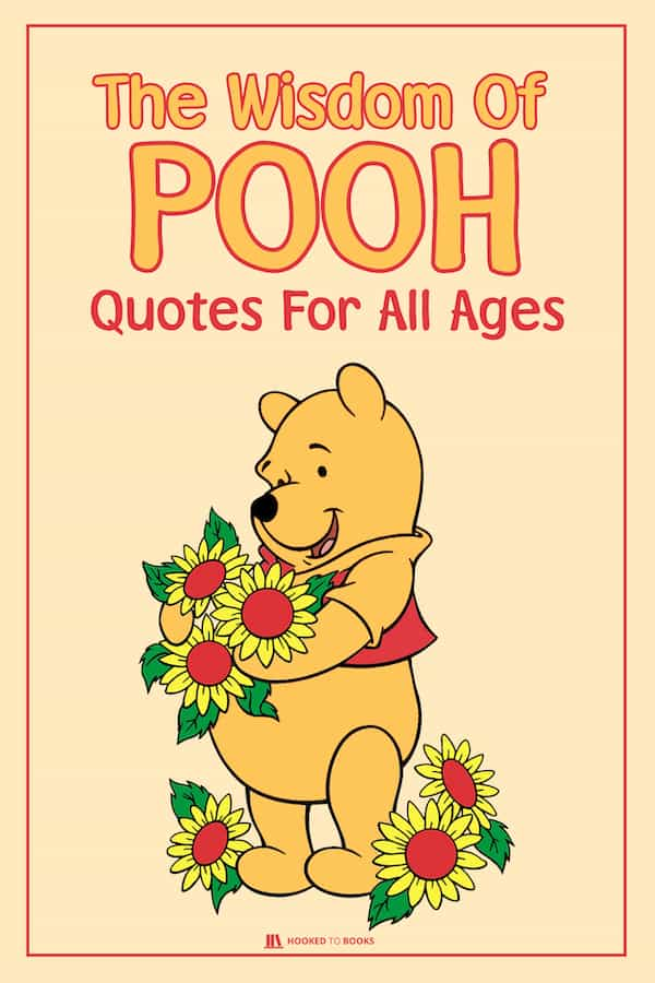 The Wisdom of Pooh: Friendship Quotes for all Ages