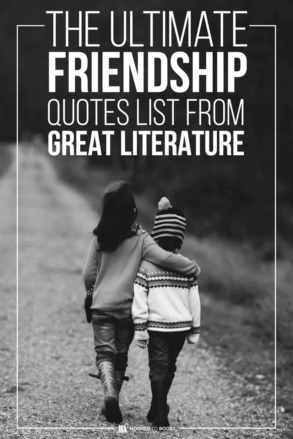 34+ Classic Friendship Quotes from Literature | Hooked to Books