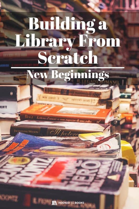 Building A Library from Scratch: New Beginnings