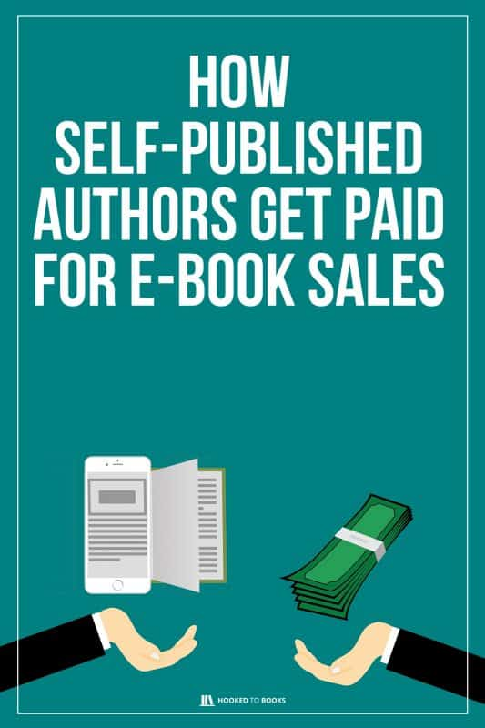 How Self Published Authors Get Paid for Ebook Sales