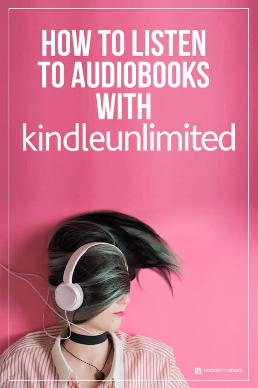 How to Listen to Audiobooks with Kindle Unlimited