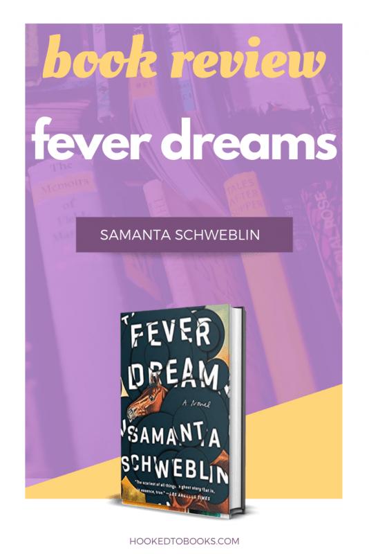 Fever Dreams by Samanta Schweblin