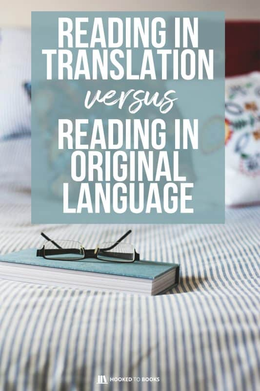 Reading in translation versus reading in the original language