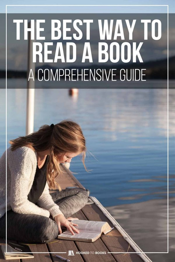 The Best Way To Read A Book Comprehensive Guide Hooked