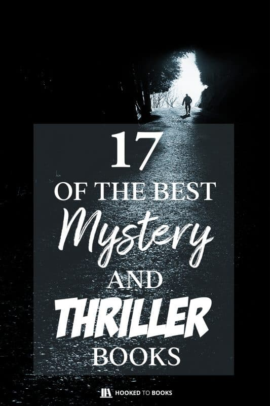 17 of the Best Mystery Books and Thrillers