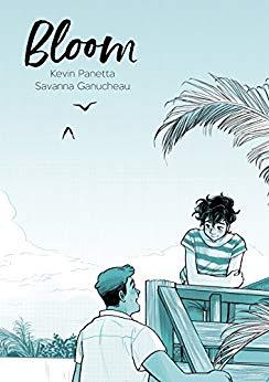 Bloom by Kevin Panetta and Savanna Ganucheau
