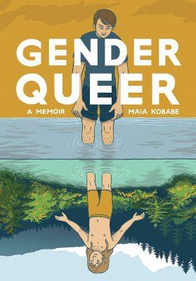 Gender Queer: A Memoir by Maia Kobabe