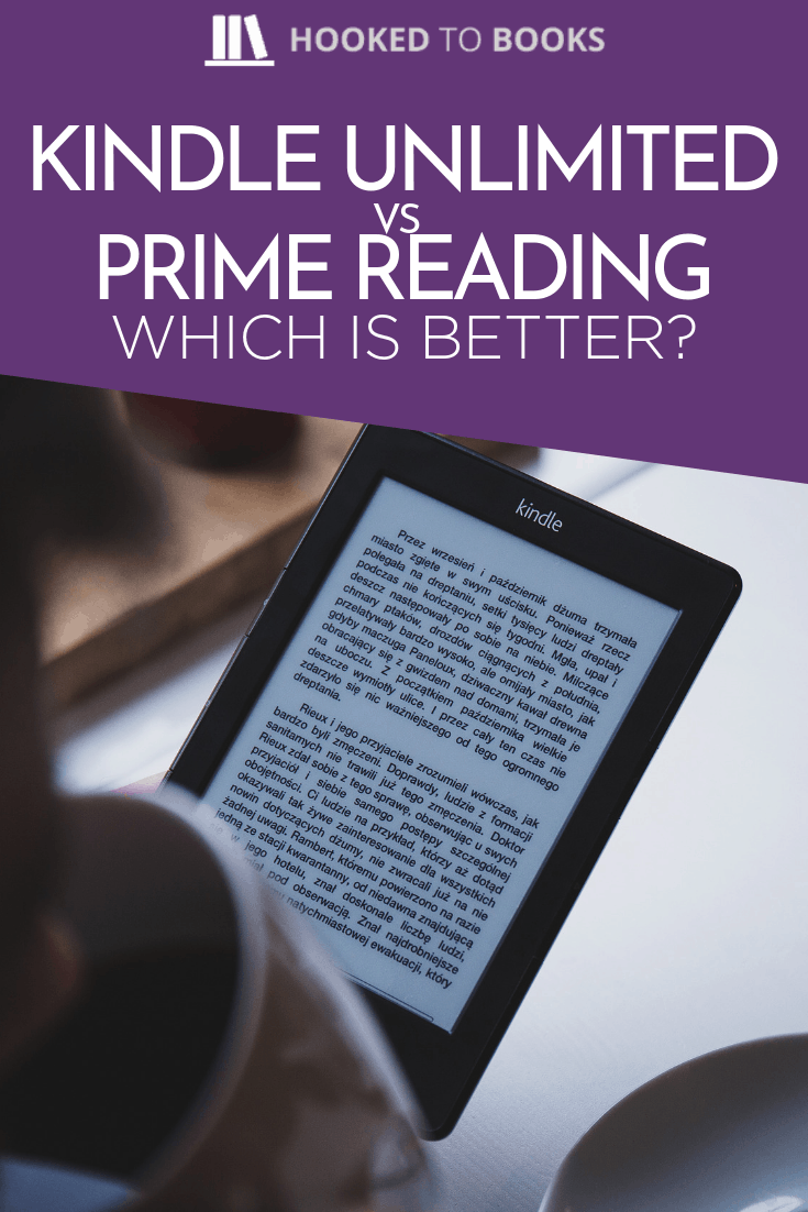 Kindle Unlimited Vs Prime Reading: Which Is Better