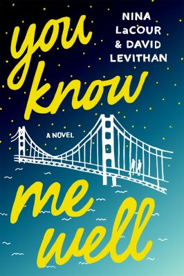 You Know Me Well by Nina LaCour and David Leviathan