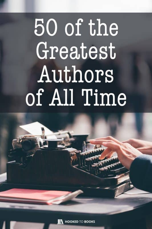 50 of the greatest authors of all time