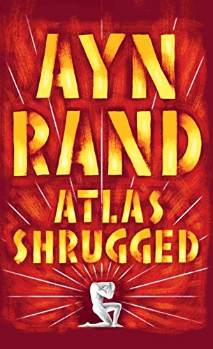 Atlas Shrugged by Rand