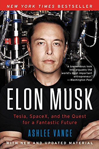 Best biography about men: Tesla, SpaceX, and the Quest for a Fantastic Future by Ashlee Vance