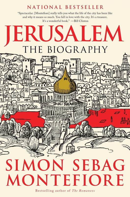 Historical biography: Jerusalem: The Biography by Simon Sebag Montefiore
