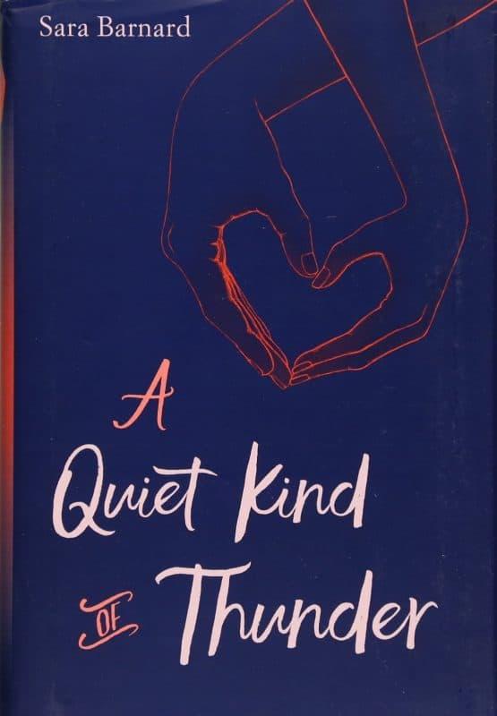 A Quiet Kind of Thunder by Sara Bernard