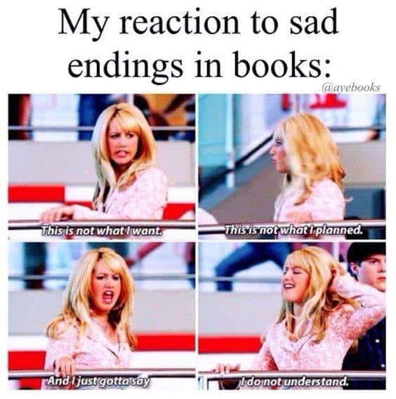 My reaction to sad endings