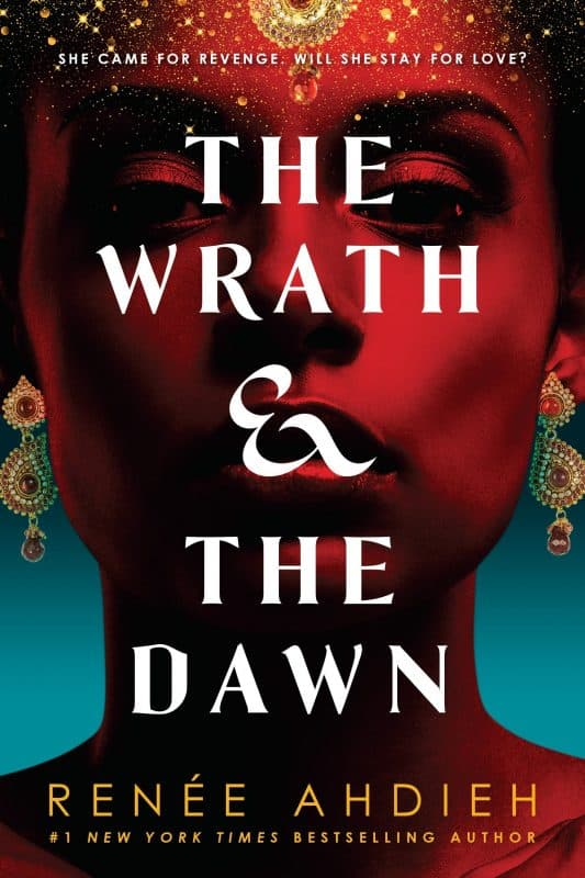 The Wrath And The Dawn by Renee Ahdieh