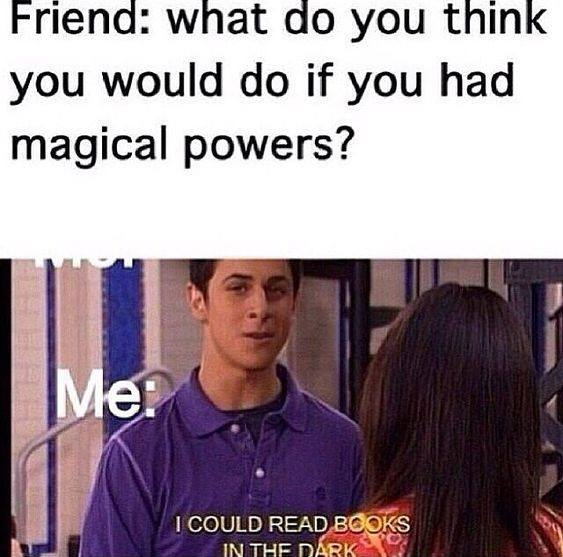 What would you do if you have magical powers