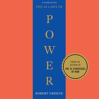 """48 Laws of Power"" by Dan Greene"