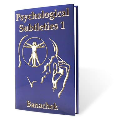 """Psychological Subtleties"" by Banachek"