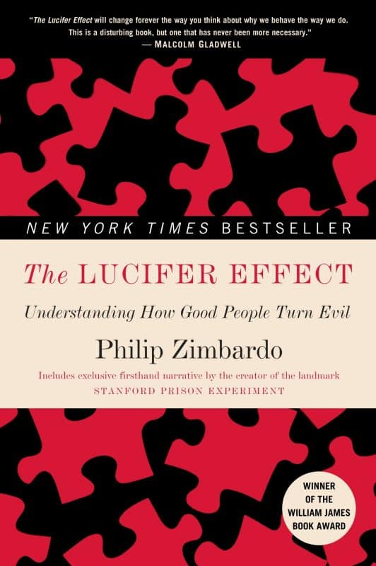 """The Lucifer Effect"" by Philip Zimbardo"