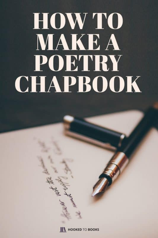 How To Make a Poetry Chapbook