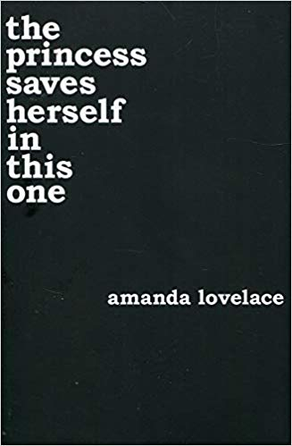 e Princess Saves Herself In This One by Amanda Lovelace