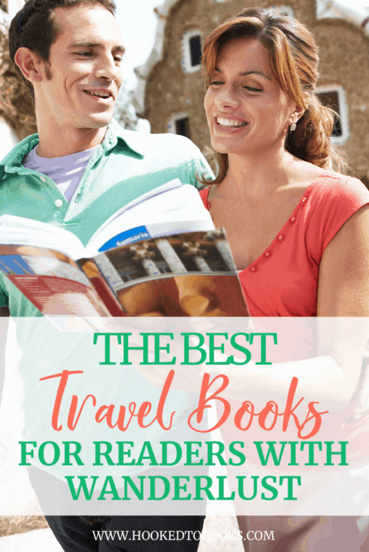 Best Travel Books for Readers With Wanderlust