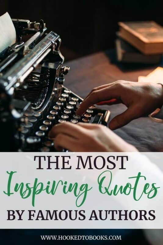 The Most Inspiring Quotes by Famous Authors