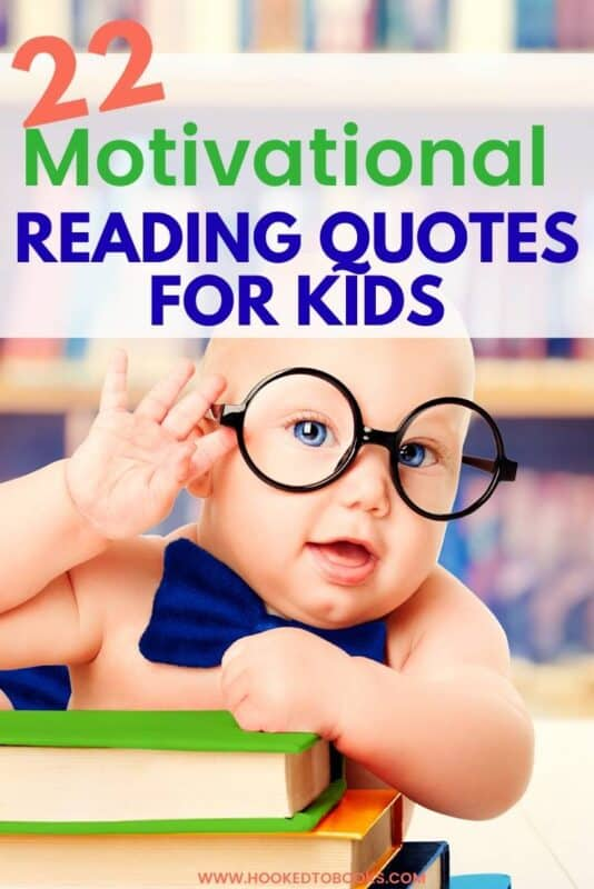 22 Motivational Reading Quotes for Kids