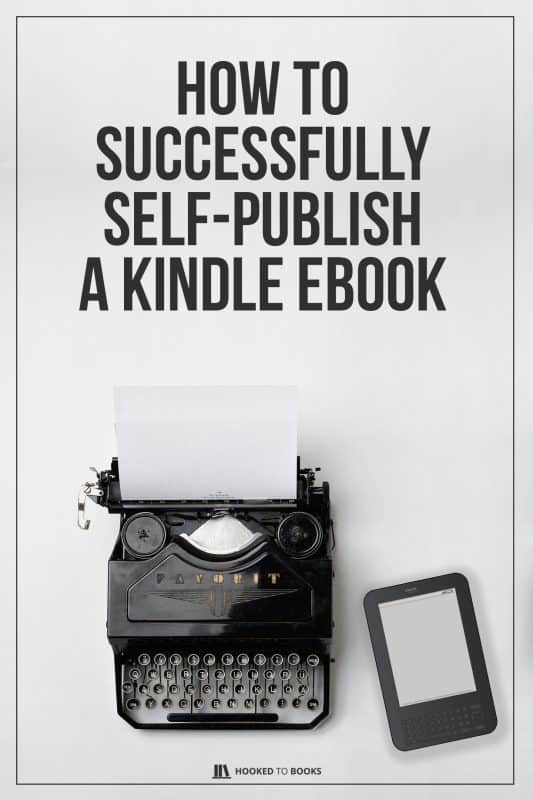 How to Successfully Self-Publish a Kindle eBook
