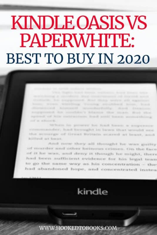 Kindle Oasis vs Paperwhite Best to Buy in 2020